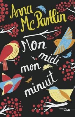 vignette de 'Mon midi, mon minuit (McPartlin, Anna)'