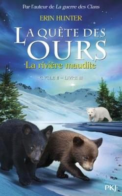 """Afficher """"Quête des ours, cycle 2 (La) n° 3 La Rivière maudite"""""""