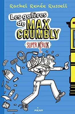 """Afficher """"Les galères de Max Crumbly n° 1 Super zéro"""""""