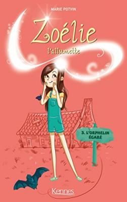 """Afficher """"Zoélie l'allumette n° 3 L'orphelin égaré"""""""