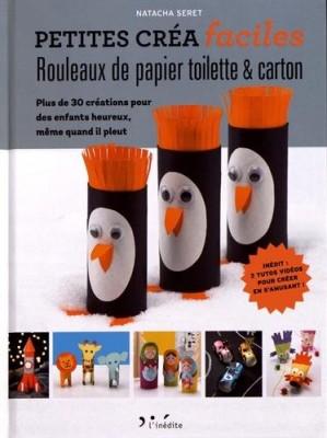 """Afficher """"Petites créa faciles<br /> Rouleaux de papier toilette & carton"""""""