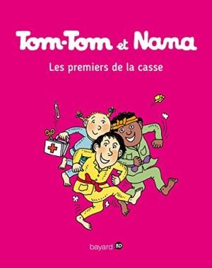 """Afficher """"Tom-Tom et Nana n° 10 Les premiers de la casse"""""""