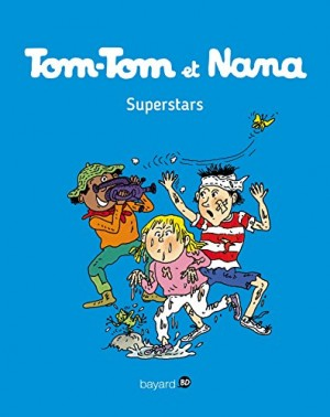 """Afficher """"Tom-Tom et Nana n° Tome 22 Superstars"""""""