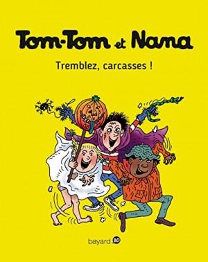 "Afficher ""Tom-Tom et Nana n° 26 Tremblez, carcasses !"""