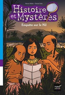 """Afficher """"Histoire et mystères n° 2 Enquête sur le Nil"""""""