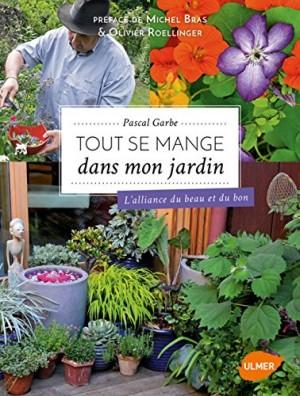 """Afficher """"Tout se mange dans mon jardin"""""""