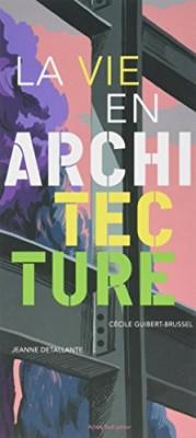 """Afficher """"Vie en architecture (La)"""""""