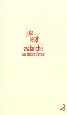 vignette de 'Avalanche (Julia Leigh)'