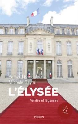vignette de 'L'Elysée (Bernard Brigouleix)'