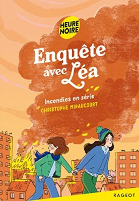 """Afficher """"Enquête avec Léa n° 2 Incendies en série"""""""