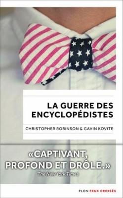 vignette de 'La guerre des encyclopédistes (Christopher Gerald Robinson)'