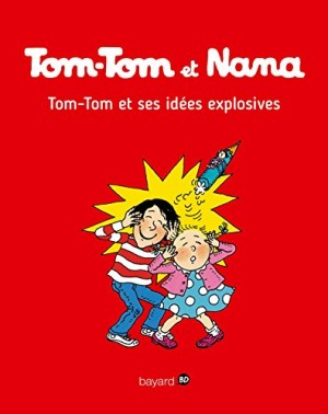 """Afficher """"Tom-Tom et Nana n° Tome 2 Tom-Tom et ses idées explosives"""""""