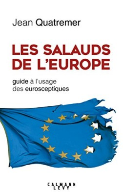 """Afficher """"Les salauds de l'Europe"""""""