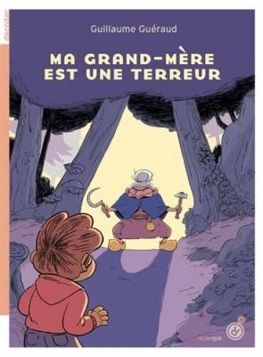 """Afficher """"Ma grand-mère est une terreur"""""""