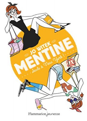 """Afficher """"Mentine n° 4Seule à New-York !"""""""