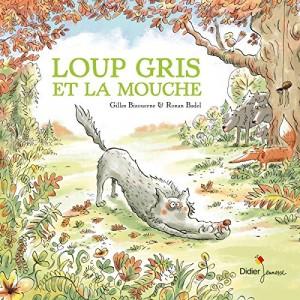 vignette de 'Loup gris et la mouche (Gilles Bizouerne)'