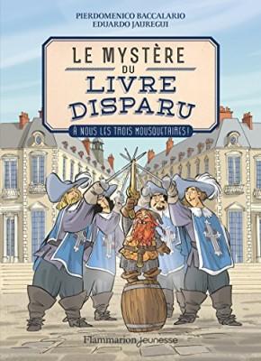 """Afficher """"Mystère du livre disparu (Le) n° 2 A nous les trois mousquetaires !"""""""