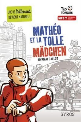 """Afficher """"Mathéo et la tolle Mädchen"""""""