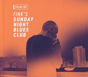 "Afficher ""Fink's sunday night blues club, vol. 1"""