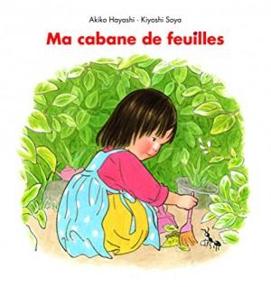 vignette de 'Ma cabane de feuilles (Kiyoshi Soya)'
