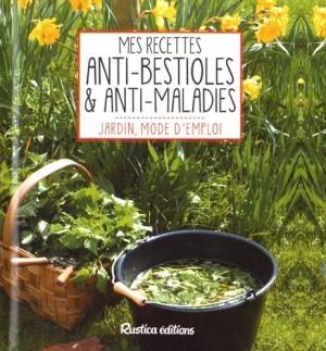 "Afficher ""Mes recettes anti-bestioles & anti-maladies"""