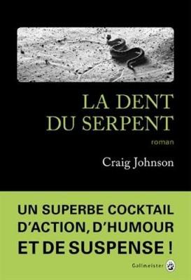 """Afficher """"Série Walt Longmire n° 9 La Dent du serpent"""""""