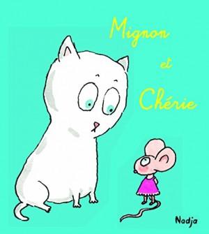 """Afficher """"Mignon et Chérie"""""""
