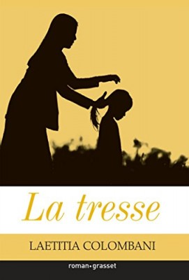 vignette de 'La tresse (Laëtitia Colombani)'