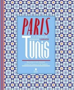 vignette de 'Paris-Tunis (Nordine Labiadh)'