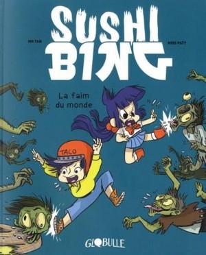 "Afficher ""Sushi bing n° 2 La faim du monde : Sushi bing, 2"""
