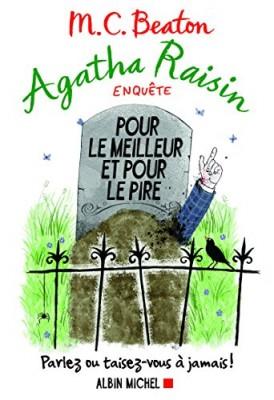 """Afficher """"Agatha Raisin enquête n° 5Pour le meilleur et pour le pire"""""""