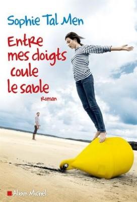 """Afficher """"Entre mes doigts coule le sable"""""""