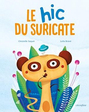 """Afficher """"Le hic du suricate"""""""