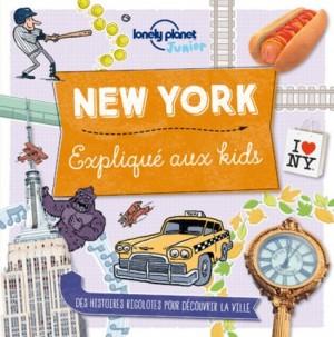 """Afficher """"New York expliqué aux kids"""""""