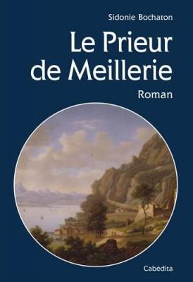 """Afficher """"Le Prieur de Meillerie"""""""
