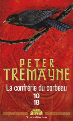 vignette de 'La confrérie du corbeau (Peter Tremayne)'