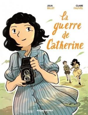 vignette de 'La guerre de Catherine (Julia Billet)'