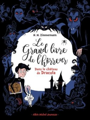 """Afficher """"Le grand livre de l'horreur Dans le château de Dracula"""""""