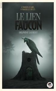 vignette de 'Le lien du faucon (Delphine Laurent)'