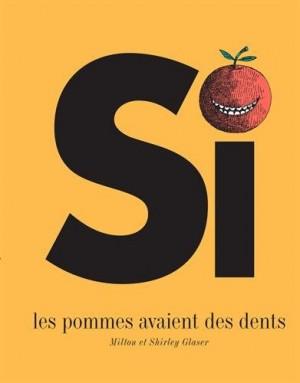 """Afficher """"Si les pommes avaient des dents"""""""