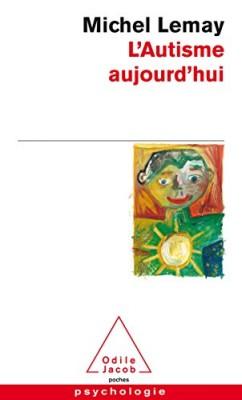 """Afficher """"autisme aujourd'hui (L')"""""""