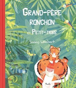 """Afficher """"Grand-père ronchon et Petit-tigre"""""""