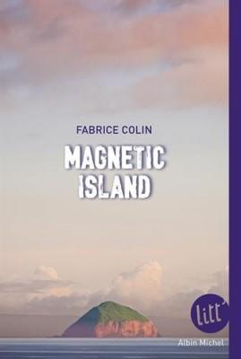 vignette de 'Magnetic island (Fabrice Colin)'