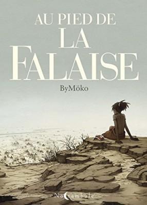 vignette de 'Au pied de la falaise (ByMöko)'