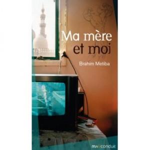 """Afficher """"Ma Mère et moi"""""""
