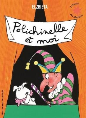 """Afficher """"Polichinelle et moi"""""""