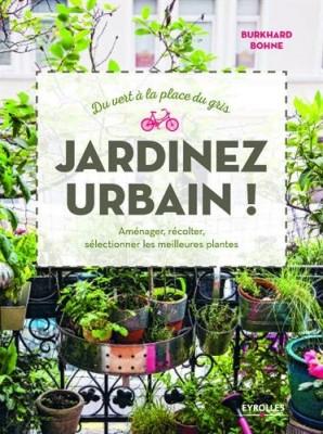 """Afficher """"Jardinez urbain !"""""""