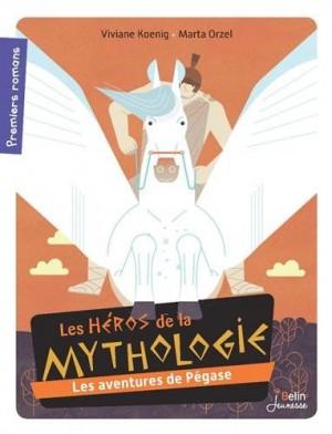 """Afficher """"héros de la mythologie (Les) Les aventures de Pégase"""""""