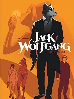 """Afficher """"Jack Wolfgang n° Tome 1L'entrée du loup"""""""