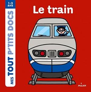 """Afficher """"Mes tout p'tits docsLe train"""""""